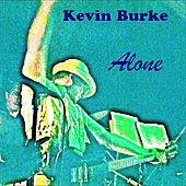 Play & Download Alone by Kevin Burke | Napster