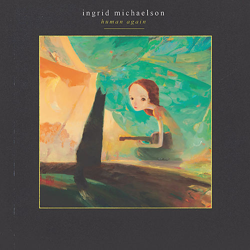 Play & Download Human Again by Ingrid Michaelson | Napster
