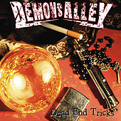 Play & Download Dead End Tricks by Demons Alley | Napster