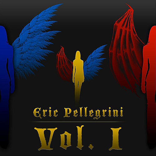 Vol. 1 by Eric Pellegrini