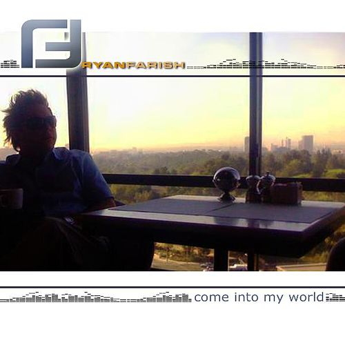 Play & Download Come Into My World - Single by Ryan Farish | Napster