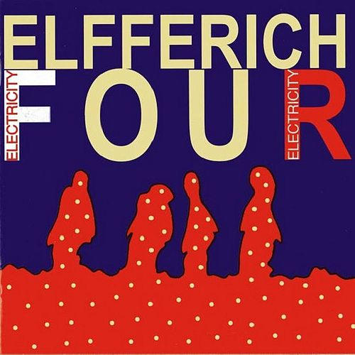 Play & Download Electricity by Elfferich Four | Napster