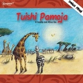 Play & Download Tuishi Pamoja by Starshine Singers | Napster