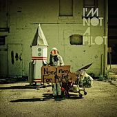 Need Money for Rocket Fuel by I'm Not a Pilot