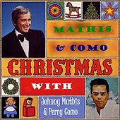 Christmas With Johnny Mathis & Perry Como by Various Artists