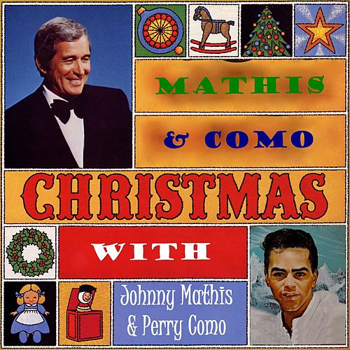 Play & Download Christmas With Johnny Mathis & Perry Como by Various Artists | Napster