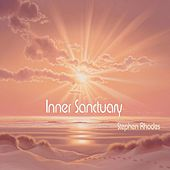 Play & Download Inner Sanctuary by Stephen Rhodes | Napster