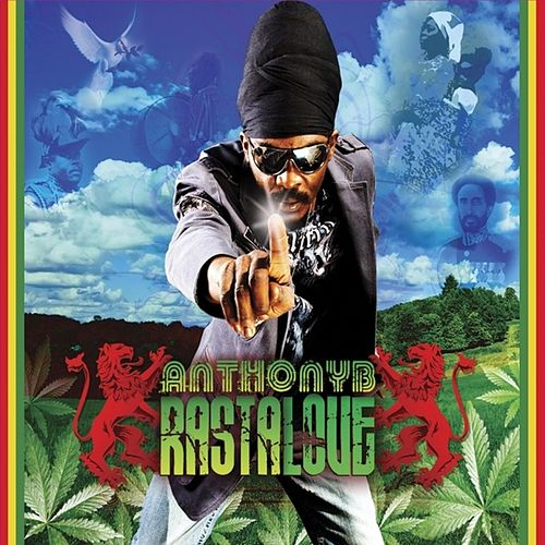 Play & Download Rasta Love by Anthony B | Napster