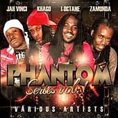 Play & Download The Phantom Series Vol. 1 - Various Artists by Various Artists | Napster