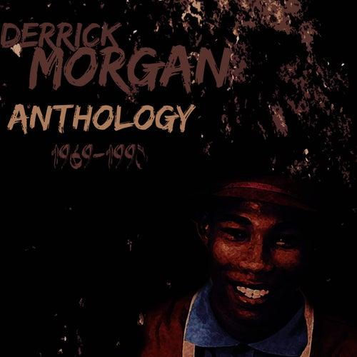 Derrick Morgan Anthology by Derrick Morgan
