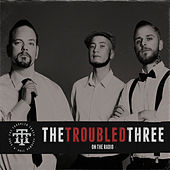 Play & Download On The Radio by The Troubled Three | Napster