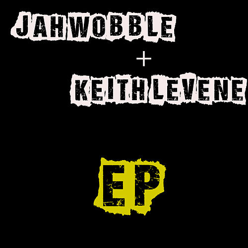 Ep by Jah Wobble