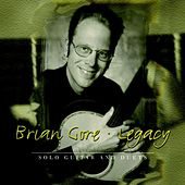 Legacy by Brian Gore