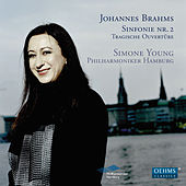 Play & Download Brahms: Sinfonie Nr. 2 - Tragische Ouvertüre by Simone Young | Napster