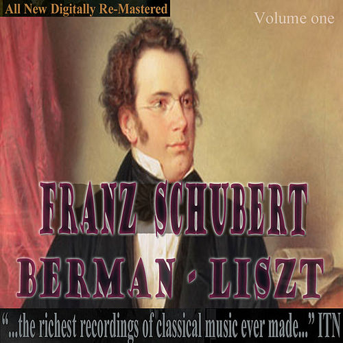 Berman - Schubert, Liszt by Lazar Berman