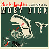 Play & Download Moby Dick by Charles Laughton | Napster