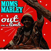 Out On a Limb by Moms Mabley