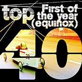 First of the Year (Equinox) by Top 40
