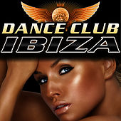 Play & Download Dance Club Ibiza by Dance DJ & Company | Napster
