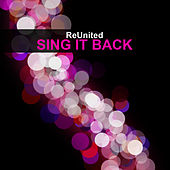 Play & Download Sing It Back by Reunited | Napster