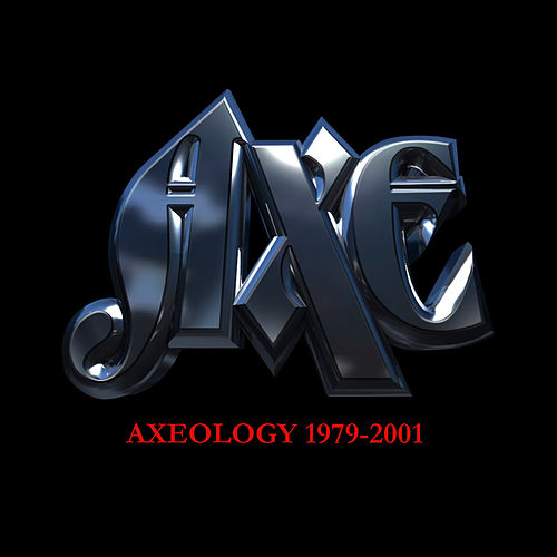 Play & Download Axeology 1979-2001 by Axe | Napster