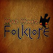 Folklore by Mae Moore