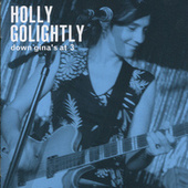Play & Download Down Gina's At 3 (Live) by Holly Golightly | Napster