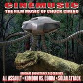 Cinemusic: The Film Music Of Chuck Cirino by Chuck Cirino
