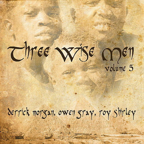 Play & Download 3 Wisemen Vol 5 by Various Artists | Napster
