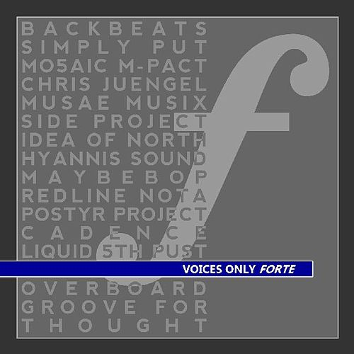 Voices Only Forte by Various Artists