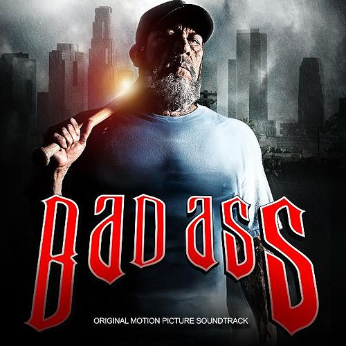 Play & Download Bad Ass (Original Motion Picture Soundtrack) by Various Artists | Napster