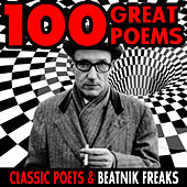 100 Great Poems - Classic Poets & Beatnik Freaks by Various Artists