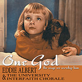 Play & Download One God - The Ways We Worship Him by Eddie Albert | Napster