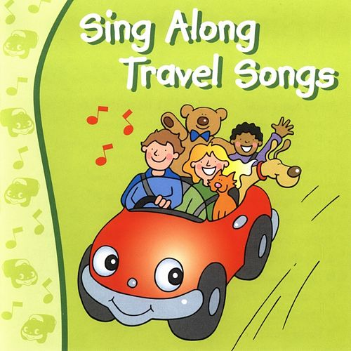 Play & Download Sing Along Travel Songs by Kidzone | Napster