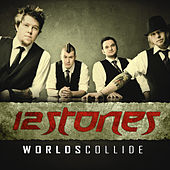 Play & Download Worlds Collide by 12 Stones | Napster