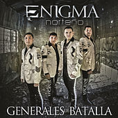 Play & Download Generales De Batalla by Enigma Norteño | Napster
