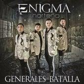 Generales De Batalla by Enigma Norteño