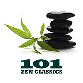 Play & Download 101 Zen Classics by Various Artists | Napster