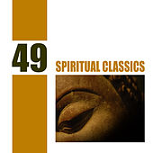 49 Spiritual Classics by Various Artists
