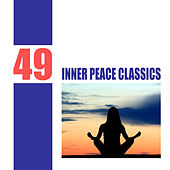 49 Inner Peace Classics by Various Artists