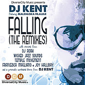 Play & Download Falling (A Side Remixes) by DJ Kent | Napster