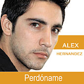 Play & Download Perdóname by Alex Hernandez | Napster