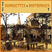Play & Download Guinguettes et Bastringues, (1934 - 1948), Vol. 1 by Various Artists | Napster
