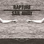 Sail Away by The Rapture
