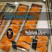 Salmon Dave by The Rudy Schwartz Project