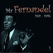 Mr. Fernandel, Recordings (1931 - 1948), Vol. 1 by Fernandel