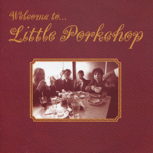 Welcome to... Little Porkchop by Little Porkchop