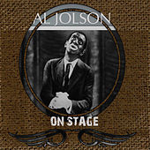 Al Jolson On Stage (Live) by Al Jolson