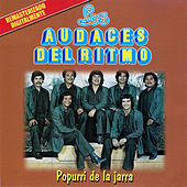 Play & Download Popurri De La Jarra by Los Audaces Del Ritmo | Napster