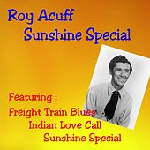 Play & Download Sunshine Special by Roy Acuff   Napster
